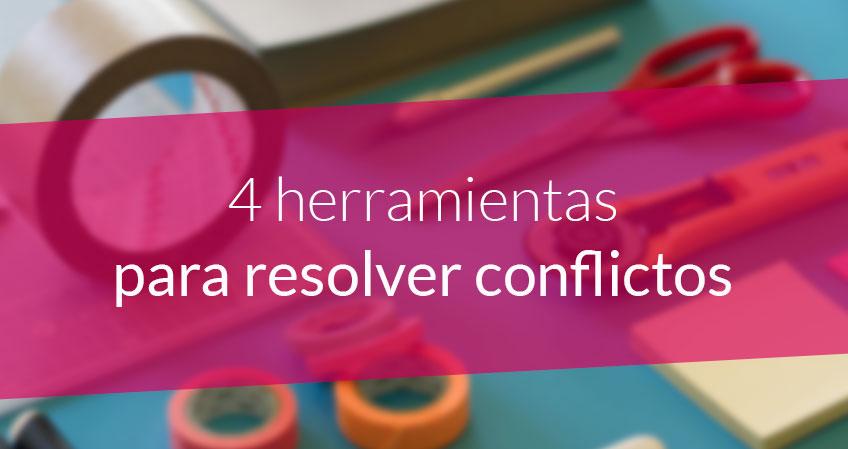 4 Herramientas Para Resolver Conflictos Fundación Gizagune